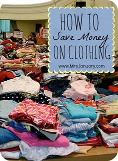 How to Save Money on Clothing via MrsJanuary.com - I love this list of very practical ideas for saving money on all of the clothing you buy!