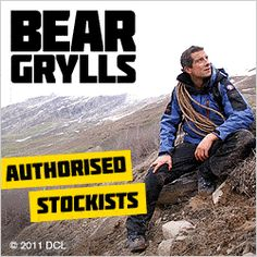 Bear Grylls - Survival clothing. Tested. Proved. #beargrylls #travel