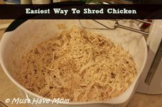 Easiest Way To Shred Chicken