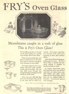 """1923 Ad for Fry's Oven Glass. """"Moonbeams caught in a web of glass"""""""