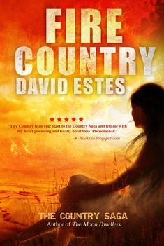 Fire Country (Country Saga #1)  by David Estes