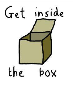 Get inside the box