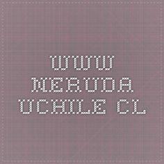 www.neruda.uchile.cl
