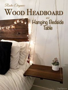 Rustic headboard & hanging side table | from Fruge Elegance --- Love the floating table! It would be handy in a small bedroom where there isn't room for much!