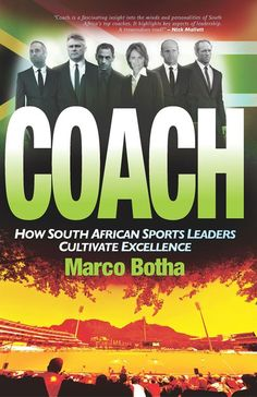 COACH is a fascinating insight into the minds and personalities of South Africa's top coaches, highlighting key aspects of leadership. Great Gifts For Dad, African History, South Africa, Coaching, Leadership, Insight, Books, Key, Reading
