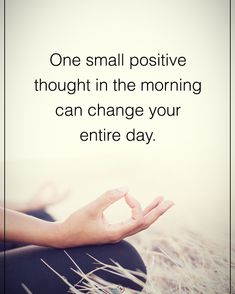 """6,983 Likes, 72 Comments - Motivation + Positive Quotes (@positiveenergy_plus) on Instagram: """"Tag someone who needs to read this. One small positive thought in the morning can change your…"""""""