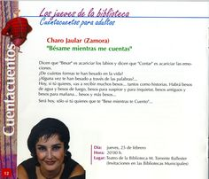 """Charo Jaular (Zamora). """"Bésame mientras me cuentas"""". Cuentacuentos para adultos. 25 febrero 2009"""