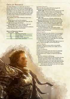 Post with 0 votes and 26014 views. Paladin Subclass: Oath of Radiance Dungeons And Dragons Classes, Dungeons And Dragons Homebrew, Dungeons And Dragons Paladin, Dnd Paladin, Cleric, Dnd Races, Dnd Classes, Dungeon Master's Guide, Dnd 5e Homebrew