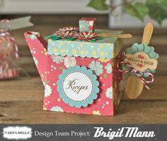 "Join Brigit Mann as She Creates a Die Cut Tea Pot from ""Homemade with Love"""