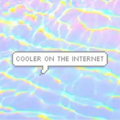 acid, colours, cool, grunge, internet, pale, quotes, imnotcool
