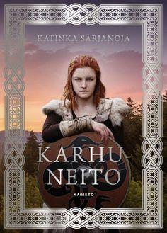 Karhuneito (Korpinlaulu, #2) - Katinka Sarjanoja :: Julkaistu 28.9.2020 #fantasia Books To Read, Literature, Reading, Movies, Movie Posters, Art, Fantasy, Literatura, Art Background