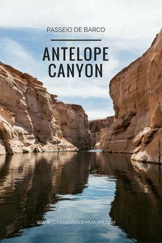 O Tô Pensando em Viajar pra você tudo sobre o passeio de barco no Antelope Canyon, no Arizona, o slot canyon mais fotografado do mundo!