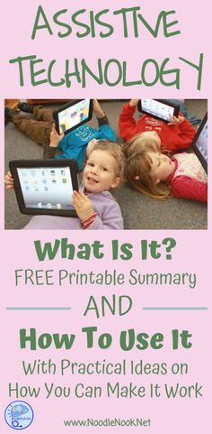 Assistive Technology in the Classroom with a FREE Printable of ideas and some implementation tips.