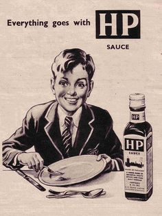 The original recipe was invented and developed by Fred Gibson Garton a grocer from Nottingham. He registered the name HP Sauce in he called the sauce HP because he had heard that it was being used in the restaurant in The Houses of Parliament. Hp Sauce, Vintage Advertisements, Vintage Ads, Vintage Posters, Retro Posters, Vintage Food, Vintage Kitchen, Bacon Sandwich, Old Ads