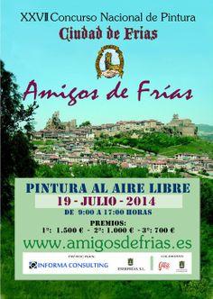 """19/7 XXVII Concurso Nacional de Pintura """"Ciudad de Frías"""". Frías  9:00h -17:00h  Bases en http://es.pinterest.com/pin/413205334534596557/"""