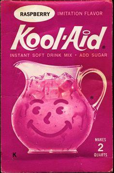Raspberry Kool-aid.  Oh Yeah!
