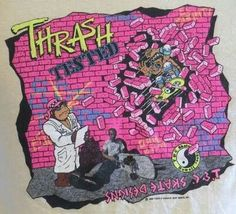 Thrash tested
