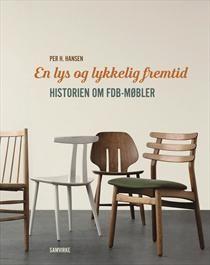 Forfatter P H. Hansen: En lys og lykkelig fremtid – historien om FDB-møbler (via Bloglovin.com )