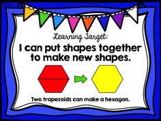 geometry, composing 2d two-dimensional shapes, first 1st grade ready math unit 6 lesson 27, learning target poster