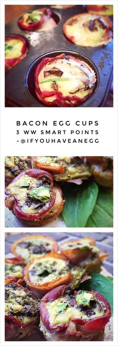 Trust me.  You need these in your life.   Bacon Egg Cups, 3 Smart Points per serving.  Easy recipe!  These freeze and reheat well