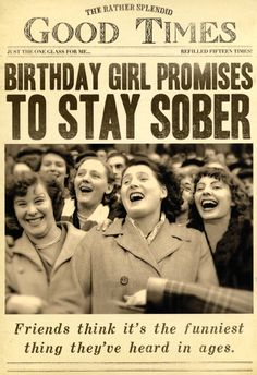 Birthday Card - Birthday Girl Promises To Say Sober www. - b-day, - - Birthday Card – Birthday Girl Promises To Say Sober www.funhappyquote… – b-day, Sprüche Birthday Card – Birthday Girl Promises To Say Sober www. Happy Birthday Friend, Birthday Wishes Funny, Happy Birthday Images, Happy Birthday Greetings, Card Birthday, Happy Birthday Girl Funny, Birthday Funnies, Happy Birthday To Me Quotes, Birthday Girl Meme
