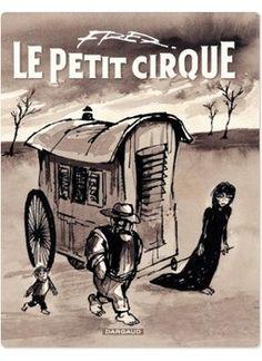 Le Petit Cirque, bande dessinée majeure de Fred, est réédité dans une version entièrement remastérisée à partir des originaux ! Le Petit Cirque fut d'abord publié dans les pages de la revue Hara-Kiri, puis repris en album en 1973. Ce titre résume tout l'art de Fred : poétique, surréaliste, mélancolique, cruel et tendre tout à la fois.