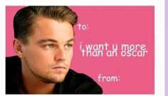Valentines day cards•Leonardo DiCaprio•oscar @Megan H
