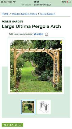 Arch Gate, Trellis Ideas, Garden Arches, Forest Garden, Uk Homes, Wooden Garden, Pergola, Outdoor Structures, Woodland Garden