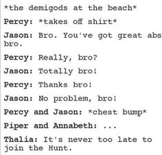 Omfg. percy and jason have the best bromance more romance than bro tho lol jk