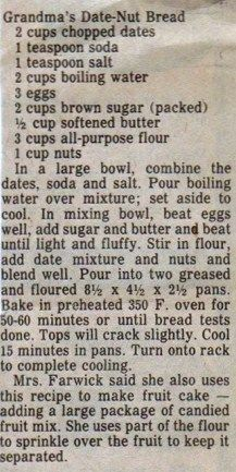 Grandma's Date Nut Bread. I'm searching for a date nut bread that's like the no-longer-available Thomas's date nut loaf. That was the darkest and stickiest of them all! Anyone with a link to a recipe for that type of loaf, please share! Date Recipes, Old Recipes, Bread Recipes, Sweet Recipes, Cooking Recipes, Datenut Bread Recipe, Recipies, Mom's Recipe, Retro Recipes