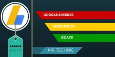 Get Adsense Approved on 15 days Old Domain [ 2016 ]