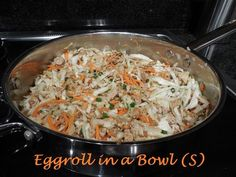 Egg Roll in a Bowl- S, E, or FP | Big Taste Trim Waist