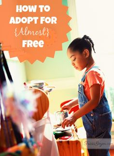 How to Adopt for Almost Free