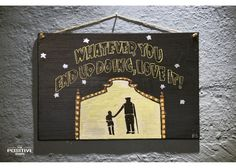 Whatever you end up doing, love it Painted Wooden Signs, Hand Painted, Wooden Signs With Quotes, Cinema, Positivity, Decor, Art, Art Background, Movies