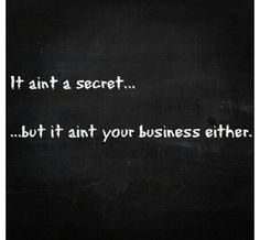 """Oh My God.. a 100times a day i need to say this to ppl in my life.. """"this is not your f**king business."""""""