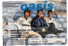 OASIS TICKET MAINE ROAD (MCFC) - 27.04.1996 – Manchester District Music Archive is a user-led online archive established to celebrate Greater Manchester music and its social history.