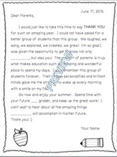 The perfect letter for thanking parents for your great school year.  This product is editable, in a Microsoft Word Document.  You can insert grade level and student name.  Perfect sums up the school year!*RECENTLY UPDATED!!!  New boarder and clip art!Boarder and clip art shout out to Creative Clips