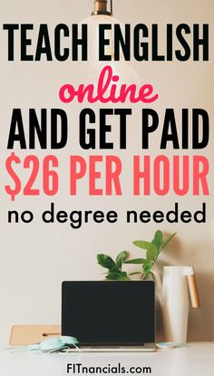 Teach English Online & Get Paid $26 Per Hour - No Bachelor's Degree Necessary #makemoney #workfromhome #makingmoney