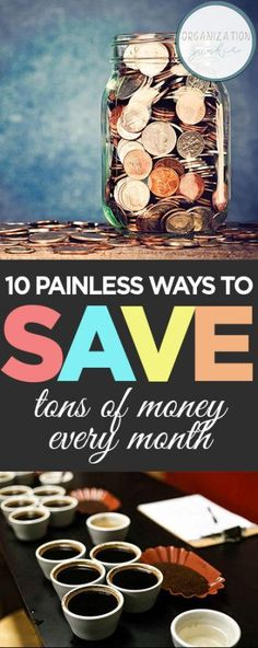 10 Painless Ways to Save Tons of Money Every Month