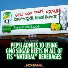 "Pepsi Admits To Using GMO Sugar Beets In All Of Its ""Natural"" Beverages.....no more seira mist for me!!"