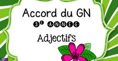 Accord du GN 3e année adjectifs.pdf Teaching French, France, Grade 2, Activities, Aide, School, Mental Map, Spelling, Grammar