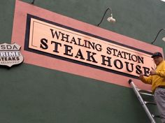 www.MontereySigns.com  Whaling Station Steakhouse #Sign #Advertising
