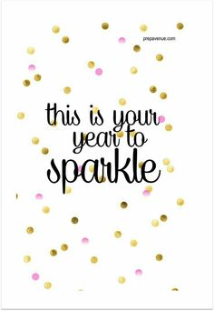 Happy New Year 2018 Quotes :   Image   Description  NEW YEAR TO SPARKLE