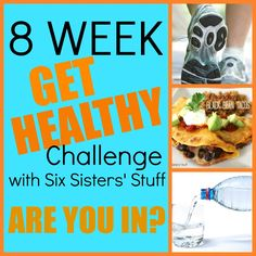 """8 Week """"Get Healthy"""" Challenge with SixSistersStuff.com. Get family, friends, and co-workers involved and earn points for making healthy choices and losing weight. Are you in?! #freeprintable #healthychallenge"""