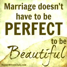 Marriage Doesn't Need to be Perfect