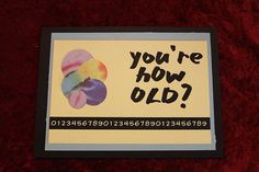 Scraps and Bits has made this great Happy Birthday Card with a touch of humor. $3.95