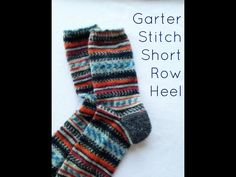 Learn to knit an easy short row heel using the garter stitch. This version has no wraps to pick up and is more comfortable and durable than a traditional sto. Craft Jobs, Work Heels, Make An Effort, Knit Wrap, Knitting Videos, Craft Shop, Garter Stitch, Red Stripes, The Row