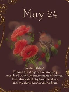Image result for May 24th pretty images with blessings and Bible Verses