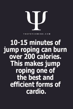 10-15 minutes of jump roping can burn over 200 calories. This makes jump roping one of the best and efficient forms of cardio.