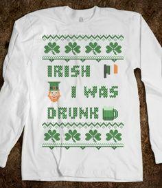 Irish I was Drunk Irish Sweater Saint Patricks Day T Shirt  #irish,#stpatricksday,#beer,#green,#tshirt,#shamrock,#funny